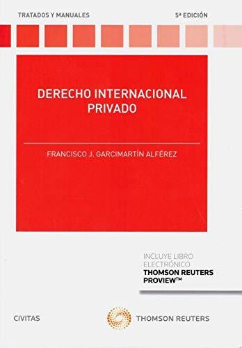 Derecho Internacional Privado (Papel + e-book) (Tratados y Manuales de Derecho)