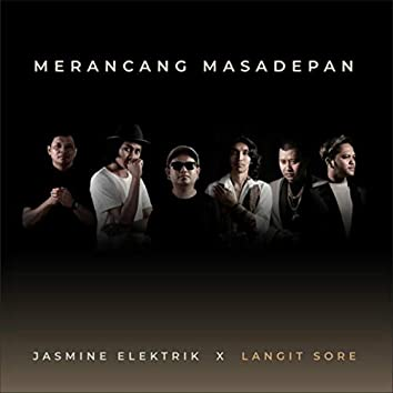Merancang Masa Depan (feat. Langit Sore)
