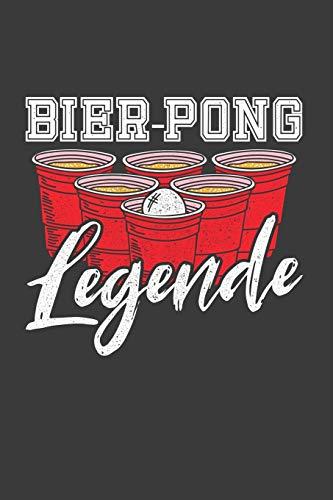 Bier-Pong Legende: Jahres-Kalender für das Jahr 2020 DinA-5 Jahres-Planer Organizer für Trinker, Alkohl Fans und Party Löwen