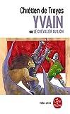 Yvain ou le chevalier au lion (Libretti) - Format Kindle - 1,99 €