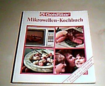 Goldstar-Mikrowellen- Kochbuch