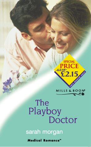 The Playboy Doctor (Medical Romance)