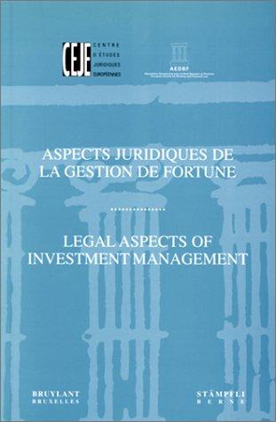 ASPECTS JURIDIQUES DE LA GESTION DE FORTUNE