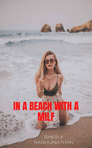 In a Beach with a Milf (Milf Chronicles Book 2) (English Edition)