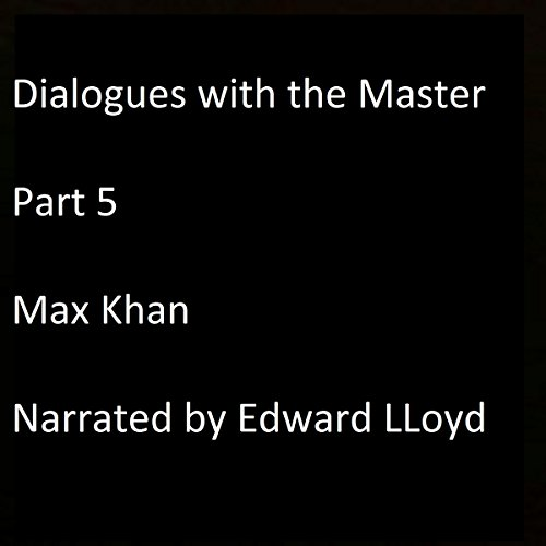 Dialogues with the Master, Part 5 audiobook cover art