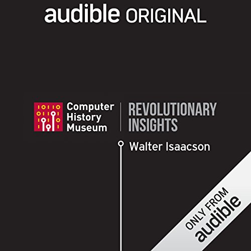 Walter Isaacson on the Future of Man and Machine audiobook cover art