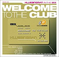Welcome to the club 01-Klubbingman in the mix