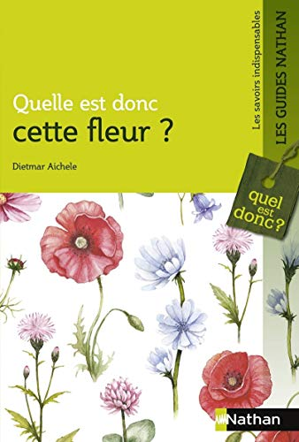 professionnel comparateur Qu'est-ce que cette fleur – Guide Nature choix