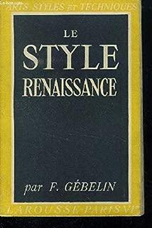 Le style de la renaissance
