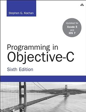 Programming in Objective-C: Programming in Obj.ePub _6 (Developer's Library)