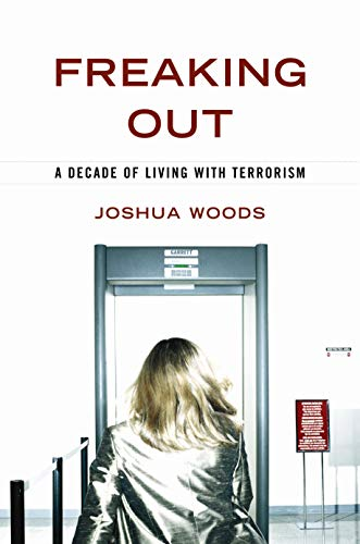 Image of Freaking Out: A Decade of Living with Terrorism