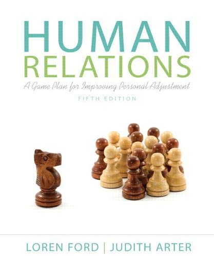 Compare Textbook Prices for Human Relations: A Game Plan for Improving Personal Adjustment 5 Edition ISBN 9780205233052 by Ford, Loren,Arter, Judy