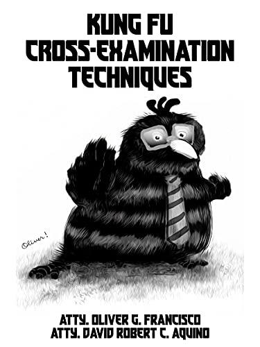 Couverture du livre Kung Fu Cross-Examination Techniques (English Edition)