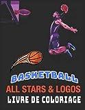Basketball All Stars Livre de Coloriage: Pour Enfants et Adultes | +80 Illustrations à Colorier | Cadeau idéal pour les enfants filles et garçons