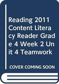 Paperback Reading 2011 Content Literacy Reader Grade 4 Week 2 Unit 4 Teamwork Book