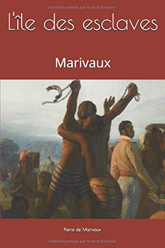 L'île des esclaves: Marivaux