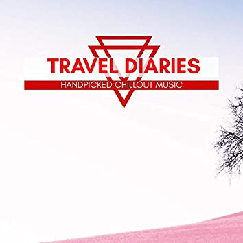 Travel Diaries - Handpicked Chillout Music