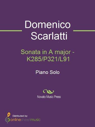 Sonata in A major - K285/P321/L91 (English Edition)