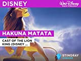 Hakuna Matata in the Style of Cast of The Lion King (Disney Original)