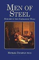 Men of Steel: Surgery in the Napoleonic Wars