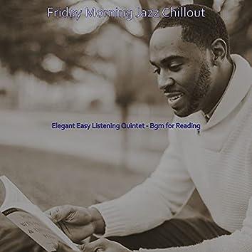 Elegant Easy Listening Quintet - Bgm for Reading