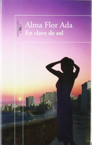 En Clave De Sol/ Clues to an Island Rhythm (Spanish Edition) by Alma Flor Ada (2006-07-01)