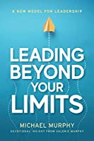 Leading Beyond Your Limits