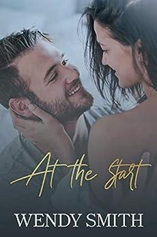At the Start (Lifetime Series) by [Wendy Smith, Ariadne Wayne]
