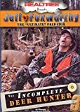 Jeff Foxworthy's The Incomplete Deer Hunter 3