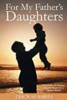 For My Father's Daughters