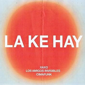 La Ke Hay
