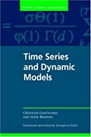 Time Series and Dynamic Models (Themes in Modern Econometrics)