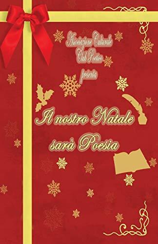Il nostro Natale sarà Poesia