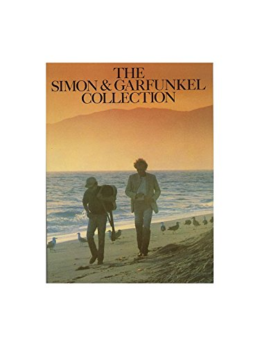 The Simon And Garfunkel Collection. Partitions pour Piano, Chant et Guitare(Boîtes d\'Accord)