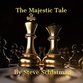 The Majestic Tale