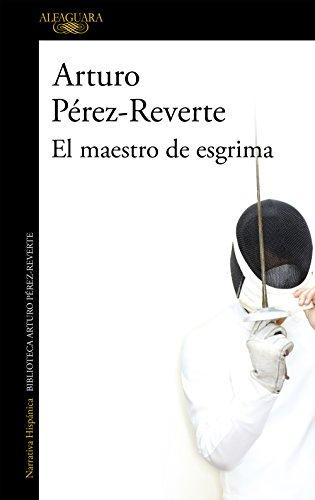 El maestro de esgrima eBook: Pérez-Reverte, Arturo: Amazon.es ...