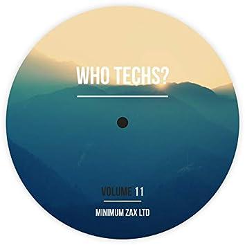 Who Techs? Volume 11