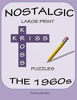 Nostalgic Large Print Kriss Kross Puzzles: The 1960s