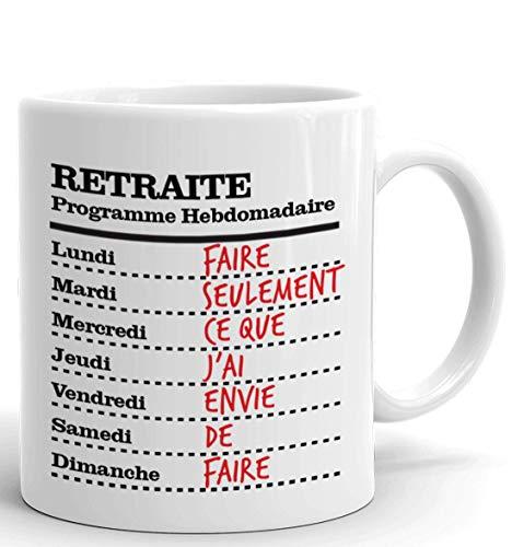 Tasse-Mug Cadeau Retraite- Programme Hebdomadaire du Retraité-Original Drole Rigolo Amusant pour Homme ou Femme