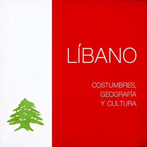 Líbano [Lebanon]     Costumbres, geografía y cultura [Geography, Customs and Culture]              By:                                                                                                                                 Online Studio Productions                               Narrated by:                                                                                                                                 uncredited                      Length: 17 mins     Not rated yet     Overall 0.0