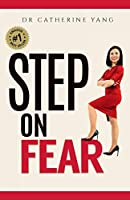 Step on Fear