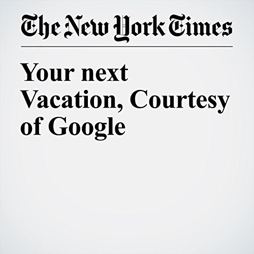 Your next Vacation, Courtesy of Google audiobook cover art