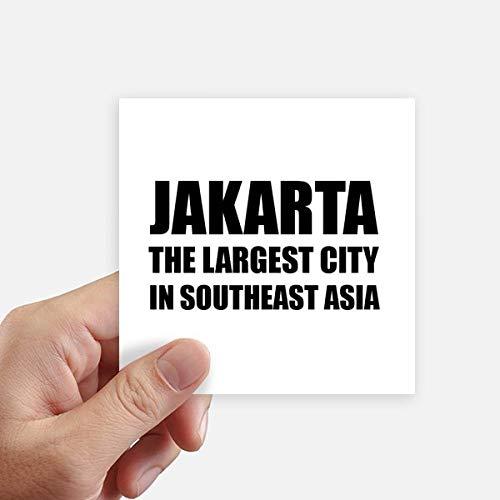 DIYthinker Jakarta grootste stad Zuidoost-Azië Square Stickers 10Cm muur koffer Laptop Motobike Decal 8 Stks