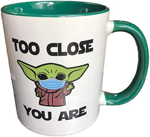 Too Close Your Are Coffee Mug Funny Unique Gift Mugs for Man or Woman Sarcastic Holiday Gifts product image