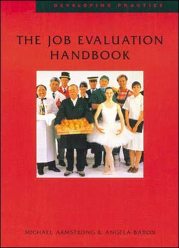 The Job Evaluation Handbook (Developing Practice)