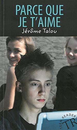 Parce que je t'aime: Französische Lektüre A1