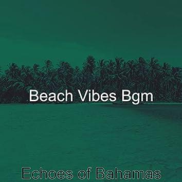 Echoes of Bahamas