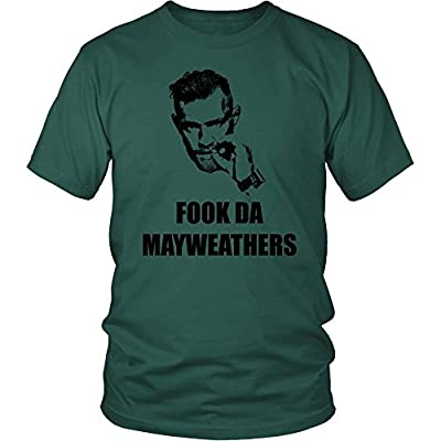 Conor Mcgregor Fook Da Mayweathers Shirt - Mayweather McGregor 49-1 MMA Boxing - Funny District Unisex Shirt