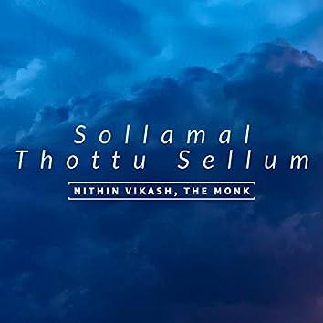Sollamal Thottu Sellum (feat. Keerthivasan)