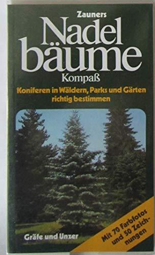 Zauners Nadelbäume Kompaß (5676 177). Koniferen in Wäldern, Parks und Gärten richtig bestimmen